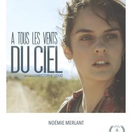 A tous les vents du ciel –  Christophe Lioud présente son film mercredi 21 septembre à 20h30
