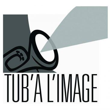 CINE CONCERT/TUB' A L' IMAGE