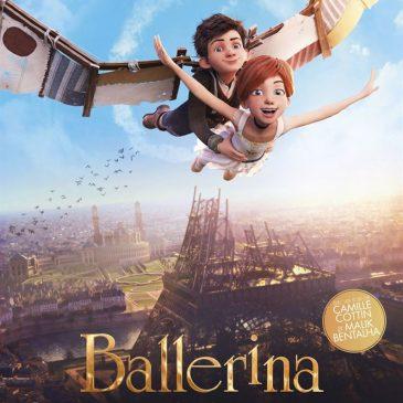 Ballerina – Avant première – Dimanche 13 novembre à 11h