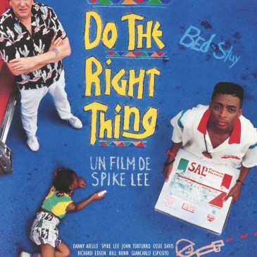 Do the right thing – Le 6néma du sinista rend hommage à Spike Lee – Mercredi 5 juilll