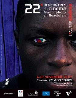 Programme des 22es Rencontres du cinéma francophone en Beaujolais – Du 6 au 12 novembre 2017