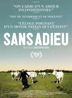 Sans adieu – Séance présentée par son producteur Pierre Vinour – Vendredi 10 novembre 18h30