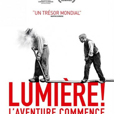 Lumière ! l'aventure commence ,présenté par Thierry Fremaux