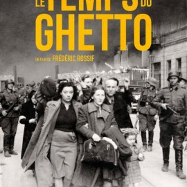Le temps du Ghetto
