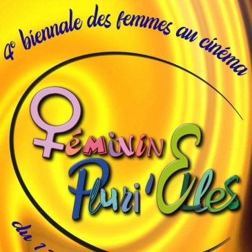 Les rendez-vous de la biennale  Féminin Pluri'Elles  2019