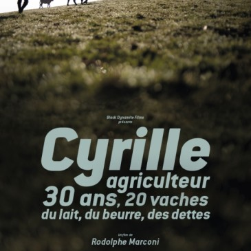 Cyrille,agriculteur,30 ans…